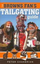 The Browns Fan's Tailgating Guide