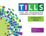 Test of Integrated Language and Literacy Skills (Tills ) Stimulus Book