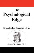The Psychological Edge: Strategies for Everyday Living