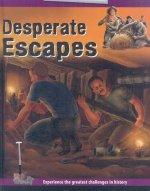 Desperate Escapes