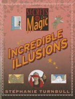 Incredible Illusions