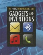 Gadgets and Inventions