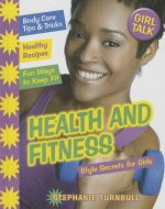 Health and Fitness: Style Secrets for Girls