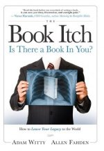 The Book Itch: Is There a Book in You?