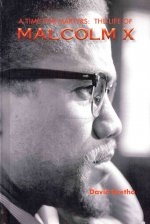 A Time for Martyrs: The Life of Malcolm X