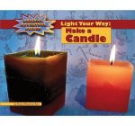 Light Your Way: Make a Candle