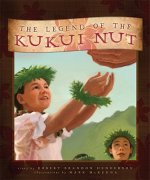 The Legend of the Kukui Nut
