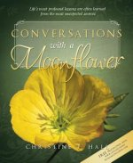 Conversations with a Moonflower