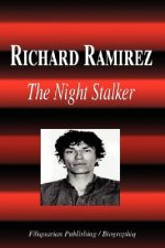 Richard Ramirez - The Night Stalker (Biography)