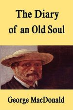 The Diary of an Old Soul [Hardcover Edition]