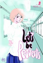 Let's Be Perverts: Volume 3