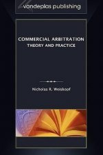 Commercial Arbitration: Theory and Practice