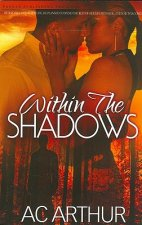 Within the Shadows: Noire Passion