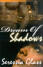 Dream of Shadows