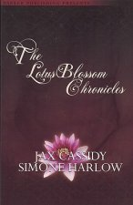 The Lotus Blossom Chronicles