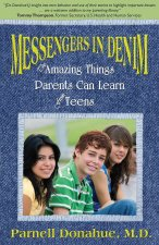Messengers in Denim: The Lessons Parents Can Learn from Teens