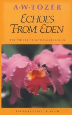 Echoes from Eden: Cultivating the Divine/Human Relationship