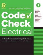 Electrical: An Illustrated Guide to Wiring a Safe House