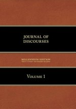 Journal of Discourses, Volume 1