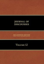 Journal of Discourses, Volume 12
