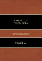 Journal of Discourses, Volume 23