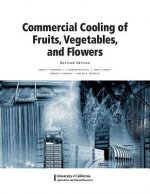Commercial Cooling of Fruits, Vegetables, and Flowers