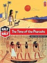 The Time of the Pharaohs