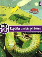 Reptiles and Amphibians: Great Story & Cool Facts