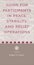 Guide to Participants in Peace, Stability and Relief Operations