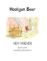 Hooligan Bear New Friends