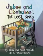 Jabee and Chabukee: The Lost Binky