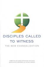 Disciples Called to Witness: The New Evangelization