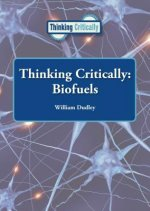Thinking Critically: Biofuels