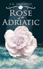 Rose of the Adriatic