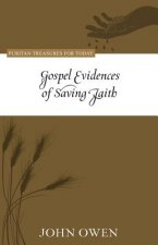 Gospel Evidences of Saving Faith