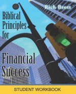 Biblical Principles for Financial Success: Student Workbook