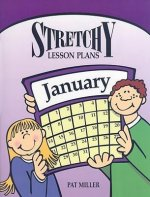 Stretchy Lesson Plans: January