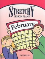 Stretchy Lesson Plans: February