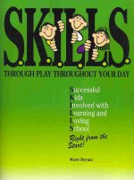 S.K.I.L.L.S. Through Play Throughout Your Day