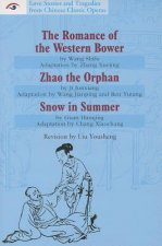 The Romance of the Western Bower/Zhao the Orphan/Snow in Summer
