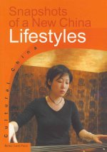 Snapshots of a New China: Lifestyles (Sp)