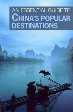 The Essential Guide to China's Popular Destinations
