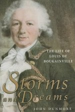 Storms and Dreams: The Life of Louis De Bougainville