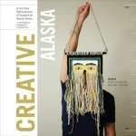 Creative Alaska: A Ten-Year Retrospective of Support for Alaska Artists, 2004-2013