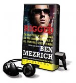 Rigged: The True Story of an Ivy League Kid Who Changed the World of Oil, from Wall Street to Dubai [With Earbuds]