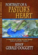 Portrait of a Pastor's Heart: A Manual on Caring for the Sheep