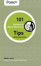 Lifetips 101 Substance Abuse Recovery Tips