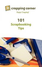 101 Scrapbooking Tips from Cropping Corner