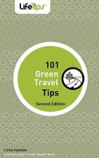 101 Green Travel Tips: Second Edition