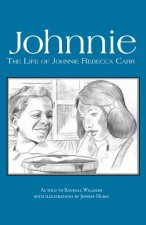 Johnnie: The Life of Johnnie Rebecca Carr